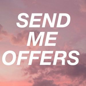 Tops - send me offers! Accepting them all this hour!